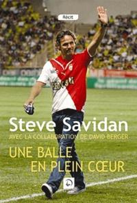 Steve Savidan - Une balle en plein coeur.