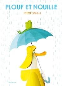 Steve Small - Plouf et Nouille.