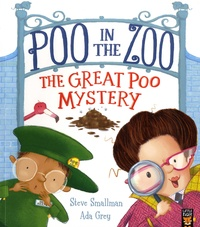 Steve Smallman et Ada Grey - Poo in the Zoo  : The Great Poo Mystery.