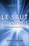Steve Taylor - Le saut quantique - Psychologie de l'éveil spirituel.