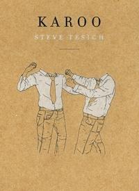 Steve Tesich - Karoo.