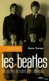 Steve Turner - L'intégrale Beatles - Les secrets de toutes leurs chansons.