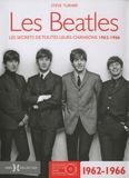 Steve Turner - Les Beatles - Les secrets de toutes leurs chansons 1962-1966.