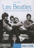 Steve Turner - Les Beatles - Les secrets de toutes leurs chansons 1967-1970.