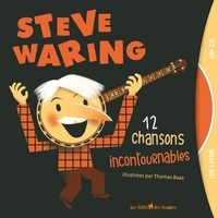Steve Waring et Thomas Baas - Steve Waring - 12 chansons incontournables. 1 CD audio