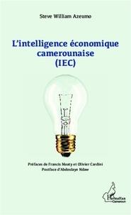 Steve William Azeumo - L'intelligence économique camerounaise (IEC).