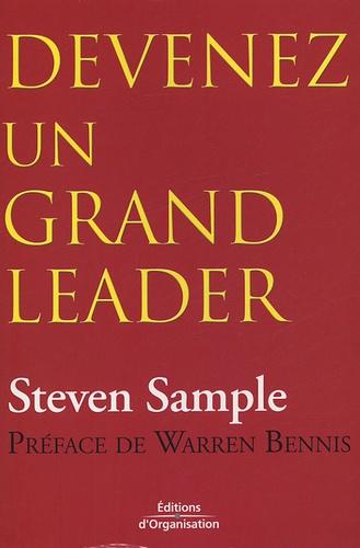 Steven B Sample - Devenez un grand leader.