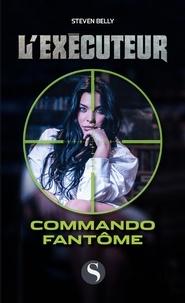 Steven Belly - Commando fantôme.