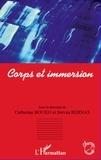 Steven Bernas et Catherine Bouko - Corps et immersion.