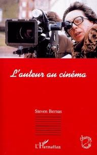 Steven Bernas - L'auteur au cinéma.