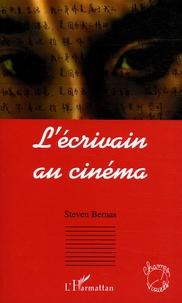 Steven Bernas - L'écrivain au cinéma.