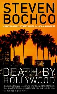 Steven Bochco - Death by Hollywood.
