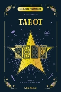Steven Bright - Tarot - Inclus un poster illustré.