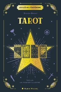 Steven Bright - Tarot - Inclus un poster illustré.