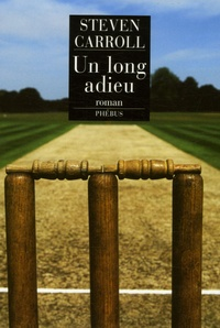 Steven Carroll - Un long adieu.
