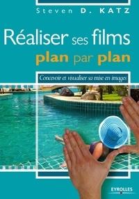 Réaliser ses films plan par plan - Steven-D Katz pdf epub