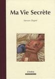 Steven Dupré - Ma Vie Secrète.