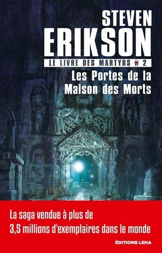 Le Livre des Martyrs Tome 2 Les Portes de la Maison des Morts