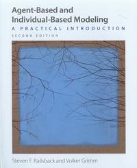 Steven F. Railsback et Volker Grimm - Agent-Based and Individual-Based Modeling - A Practical Introduction.