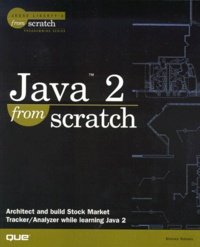JAVA 2 FROM SCRATCH. CD-Rom included.pdf