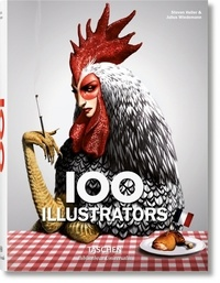Steven Heller et Julius Wiedemann - 100 illustrators.
