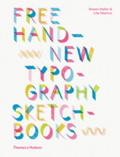 Steven Heller - Free hand new typography sketchbooks.
