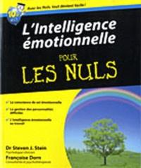 Steven J. Stein et Françoise Dorn - L'intelligence émotionnelle pour les nuls.