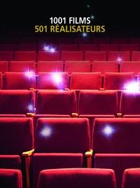 Steven Jay Schneider - 1001 films à voir avant de mourir ; 501 réalisateurs - Coffret 2 volumes.