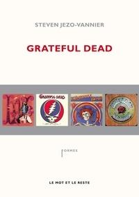 Steven Jezo-Vannier - Grateful Dead.