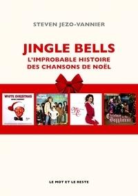 Jingle Bells - Limprobable histoire des chansons de Noël.pdf