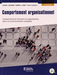 Steven L McShane - Comportement organisationnel - Comportements humains et organisations dans un environnement complexe.