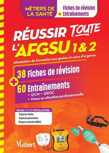 Réussir toute l'AFGSU 1 & 2 en 38 fiches de cours et 60 entraînements