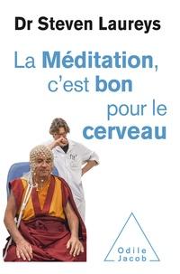 Steven Laureys - La méditation c'est bon pour le cerveau.