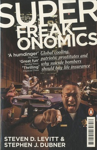 Steven Levitt - Superfreakonomics.