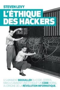 Steven Levy - L'Ethique des hackers.