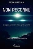 Steven M. Greer et Frédérick Letia - Non reconnu - Un exposé du secret le mieux gardé au monde.