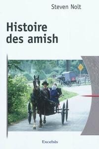 Steven M Nolt - Histoire des amish.