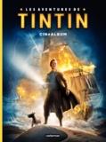 Steven Moffat et Edgar Wright - Les aventures de Tintin au cinéma  : Cinéalbum.