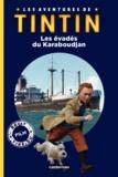 Hergé et Steven Moffat - Les aventures de Tintin - Les évadés du Karaboudjan.