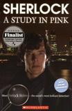 Steven Moffat et Arthur Conan Doyle - Sherlock - A Study in Pink.
