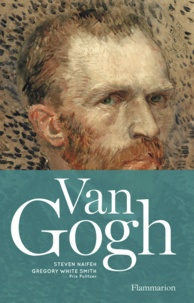 Steven Naifeh et Gregory White Smith - Van Gogh.