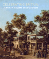 Steven Parissien - Celebrating Britain - Canaletto, Hogarth and Patriotism.