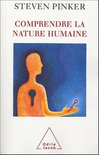 Steven Pinker - Comprendre la nature humaine.