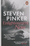 Steven Pinker - Enlightenment Now - The Case for Reason, Science, Humanism, and Progress.