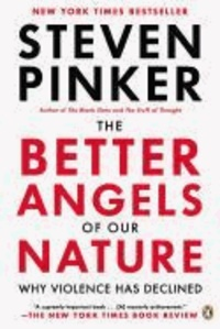 Steven Pinker - The Better Angels of Our Nature - Why Violence Has Declined.