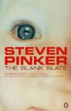 Steven Pinker - The Blank Slate - The Modern Denial of Human Nature.
