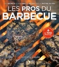 Steven Raichlen - Les pros du barbecue.