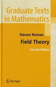 Steven Roman - Field Theory.