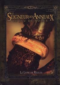 Steven-S Long et John Rateliff - Le Seigneur des Anneaux : Le jeu de rôles - Le livre de règles.