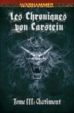 Steven Savile - Les Chroniques von Carstein Tome 3 : Châtiment.
